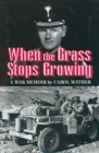 When the Grass Stops Growing - Book