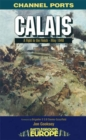 Calais: 30 Brigade's Defiant Defence May 1940 - Book