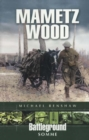 Mametz Wood : Somme - Book