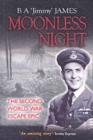 Moonless Night : Wartime Diary of a Great Escaper - Book