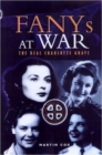 Fany in Peace and War, The: the Story of the First Aid Nursing Yeomanry 1907 - 2003 - Book