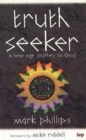 Truth Seeker : New Age Journey to God - Book
