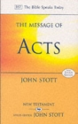 The Message of Acts : To the Ends of the Earth With Study Guide - Book