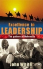 Excellence in Leadership : The Pattern of Nehemiah - Book