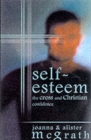 Self-esteem : The Cross and Christian Confidence - Book