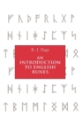 An Introduction to English Runes - Book