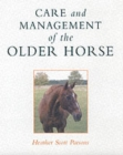 Care and Management of the Older Horse - Book
