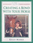 Creating a Bond with Your Horse - Book