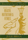 Essential Equine Studies : Health, Nutrition and Fitness Bk. 2 - Book