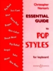 Christopher Norton's Essential Guide to Pop Styles : For Keyboard - Book