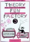 Theory Fun Factory 3 : Music Theory Puzzles and Games - Book