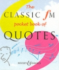 The Classic FM Pocket Book of Quotes - Book
