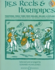 Jigs, Reels & Hornpipes : Violin Edition - Book