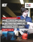 Level 3 NVQ Diploma in Electrotechnical Technology 2357 Units 305-306 Textbook - Book