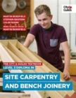 The City & Guilds Textbook: Level 3 Diploma in Site Carpentry & Bench Joinery - Book