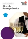 Level 2 Hospitality Team Member - Alcoholic Beverage Service: Apprenticeship Training Manual - Book
