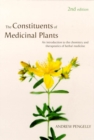 Constituents of Medicinal Plants : An Introduction to the Chemistry and Therapeutics of Herbal Medicine - Book