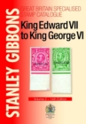 King Edward VII to King George VI : Volume 2 - Book