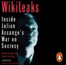 WikiLeaks : Inside Julian Assange's War on Secrecy - eAudiobook