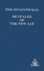 The Seventh Ray : Revealer of the New Age - Book