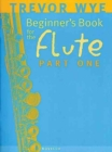 A Beginners Book for the Flute Part 1 - Book