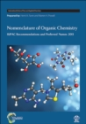 Nomenclature of Organic Chemistry : IUPAC Recommendations and Preferred Names 2013 - Book