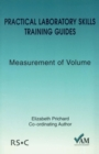 Practical Laboratory Skills Training Guides : Measurement of Volume - Book