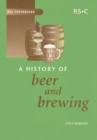 A History of Beer and Brewing - Book