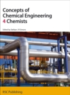 Concepts of Chemical Engineering 4 Chemists - Book