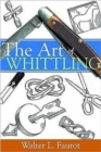 The Art of Whittling - Book