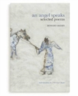 An Angel Speaks : Selected Poems - Book