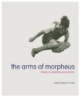 The Arms of Morpheus : Essays on Swedenborg and Mysticism - eBook