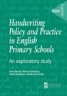 Handwriting Policy and Practice in English Primary Schools : An exploratory study - eBook