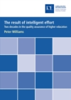 The result of intelligent effort : Two decades in the quality assurance of higher education - eBook