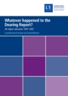 Whatever happened to the Dearing Report? : UK higher education 1997-2007 - eBook