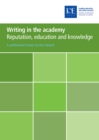 Writing in the academy : Reputation, education and knowledge - eBook