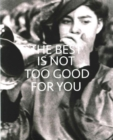 The Best is Not Too Good for You : New Approaches to Public Collections in England - Book