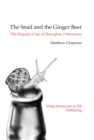 The Snail and the Ginger Beer : The Singular Case of Donoghue v Stevenson - Book