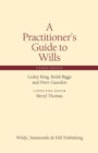 A Practitioner's Guide to Wills - Book