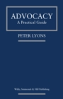 Advocacy: A Practical Guide - Book