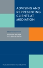 Advising and Representing Clients at Mediation - Book