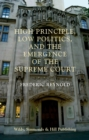 High Principle, Low Politics, and the Emergence of the Supreme Court - Book