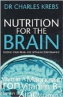 Nutrition for the Brain : Feeding Your Brain for Optimum Performance - Book