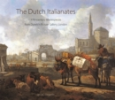 The Dutch Italianates : 17th Century Masterpieces from Dulwich Picture Gallery, London - Book