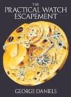 The Practical Watch Escapement - Book