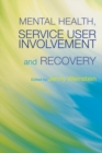 Mental Health, Service User Involvement and Recovery - eBook