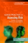 Good Practice in Assessing Risk : Current Knowledge, Issues and Approaches - eBook