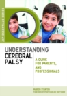 Understanding Cerebral Palsy : A Guide for Parents and Professionals - eBook
