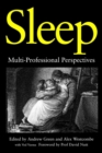 Sleep : Multi-Professional Perspectives - eBook