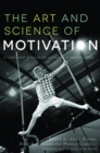 The Art and Science of Motivation : A Therapist's Guide to Working with Children - eBook